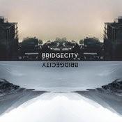 Bridgecity Songs