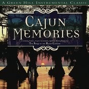 Cajun Memories Songs