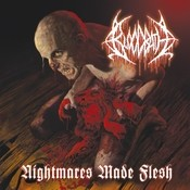 Nightmares Made Flesh (Re-Issue) Songs