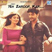 Yeh Zaroor Kar Song