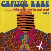 Capitol Rare: Funky Notes From The West Coast, Vol.2 Songs