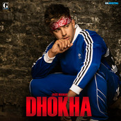 Dhokha Song