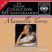 La Gran Colección del 60 Aniversario CBS - Manoella Torres Songs