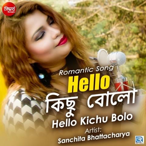 Hello Kichhu Bolo