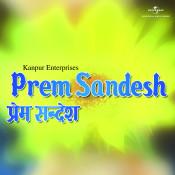 Prem Sandesh Songs