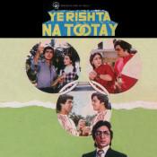Ye Rishta Na Tootay Songs