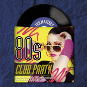 Masters Series - 80's Club Party Songs