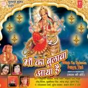 Maa Ka Bulawa Aaya Hai Songs
