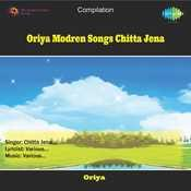 Oriya Modren Songs Chitta Jena Songs