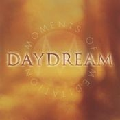 Moments of Meditation: Daydream Songs