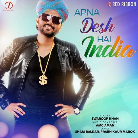 Apna Desh Hai India