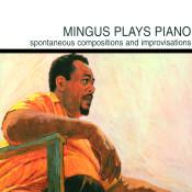 Mingus Plays Piano Songs