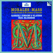 Cristobal De Morales Mass For The Feast Of St Isidore Of Seville Songs