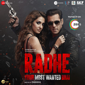 Radhe - Your Most Wanted Bhai Songs