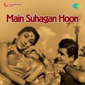 Main Suhagan Hoon Songs