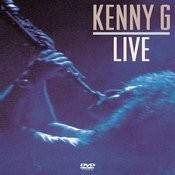 Kenny G Live Songs