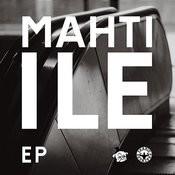 Mahti-Ile EP Songs