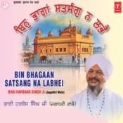 Bin Bhaghaan Satsang Na Labhei Songs
