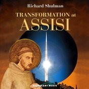 Transformation At Assisi Songs