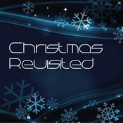 Xmas Revisited Songs