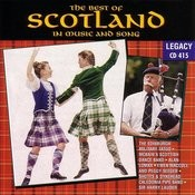 The Best Of Scotland In Music And Song Songs