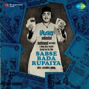 Sabse Bada Rupaiya Songs