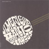 Folkways Records Presents: American Banjo - Tunes And Songs In Scruggs Style Songs