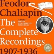 Chaliapin - The Complete Recordings 1907-1934, Vol.13: British And American Recordings Songs