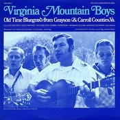 Virginia Mountain Boys: Old Time Bluegrass From Grayson And Carroll Counties, Virginia, Vol.3 Songs