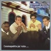Cosmopolita Pa' Rato Songs