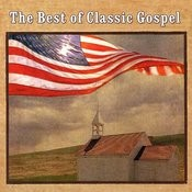 The Best Of Classic Gospel Songs