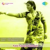 Kata Kataala Rudraiah Tlg Songs
