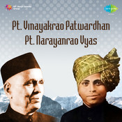 Vinayakrao Patwardhan And Narayanrao Vyas Songs
