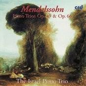 Mendelssohn, Piano Trios Op. 49 & Op. 66 Songs