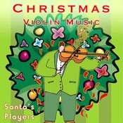 Christmas Violin Music Songs