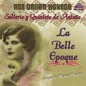 La Belle Epoque Songs
