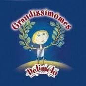 Grandissimomes Songs