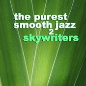 The Purest Smooth Jazz 2 Songs