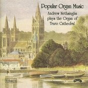 Popular Organ Music Volume 6 / The Organ Of Truro Cathedral Songs