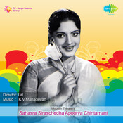 Sahasra Siraschedha Apoorva Chintamani Tlg Songs