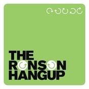The Ronson Hangup Songs