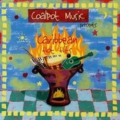 Coalpot Music Presents Caribbean Hot Hits Songs