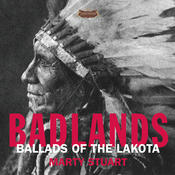 Badlands - Ballads Of The Lakota Songs