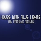 House Of Blue Lights Songs