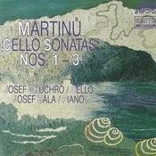 Martinu: Sonatas For Cello And Piano Nos. 1-3 Songs