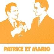 60 Chansons Essentielles De Patrice Et Mario Songs