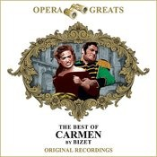 Opera Greats - The Best Of - Carmen (Remastered) Songs