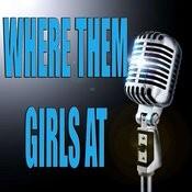 Where Them Girls At (Karaoke) Songs