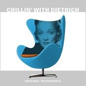 Chillin' With Dietrich Songs