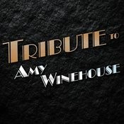 Tribute To Amy Winehouse Songs